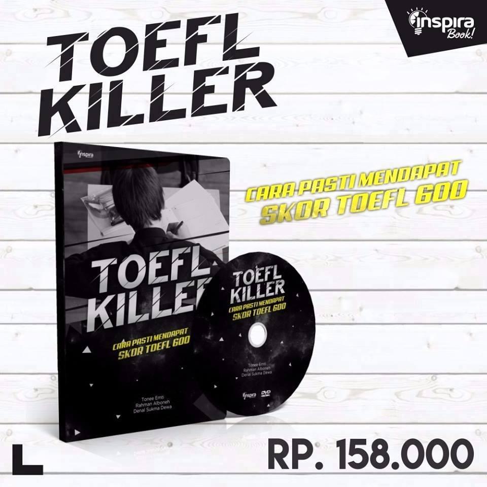 Buku TOEFL KILLER, Cara Pasti Mendapat Skor TOEFL 600